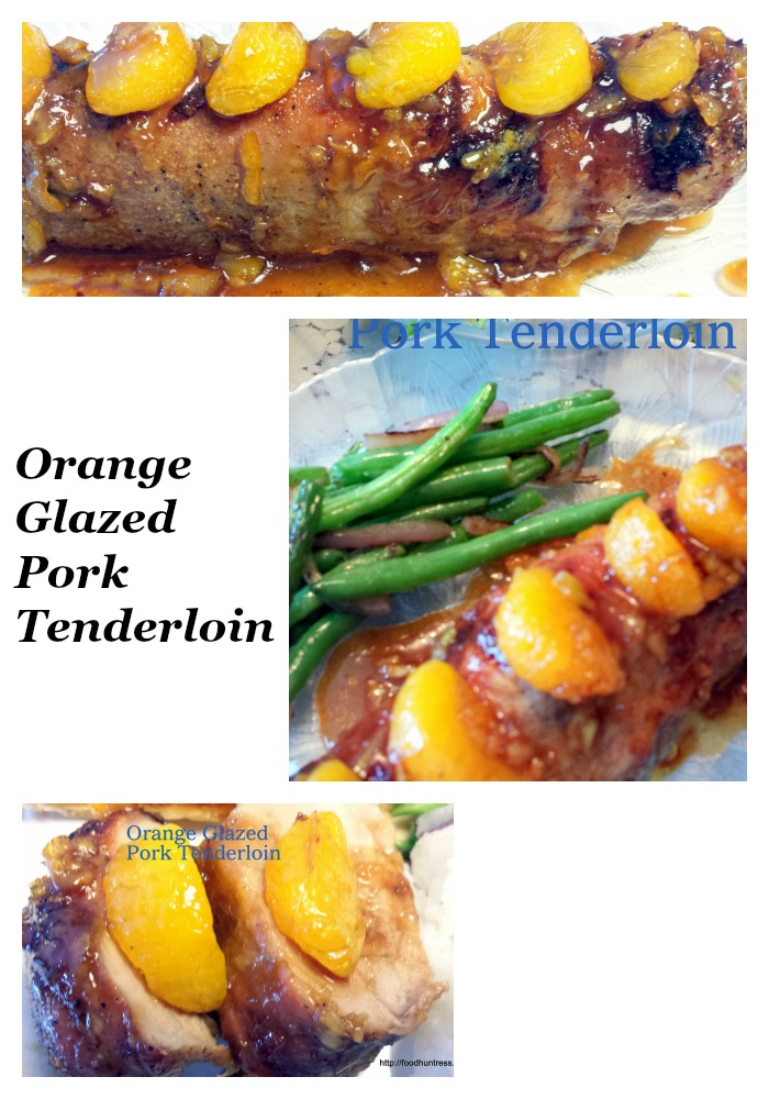 22 Orange Glazed Pork Tenderloin